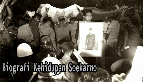 Biografi Kehidupan Soekarno