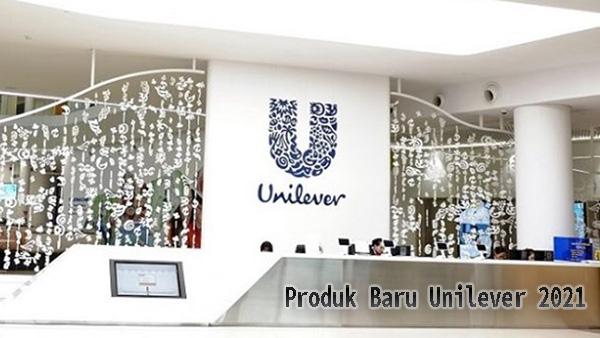 Produk Baru Unilever 2021